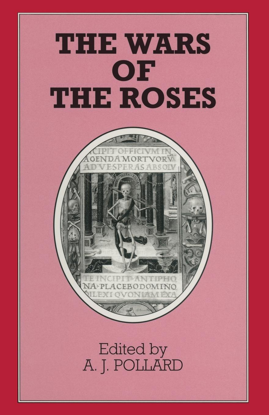 The Wars of the Roses edgar john george the wars of the roses