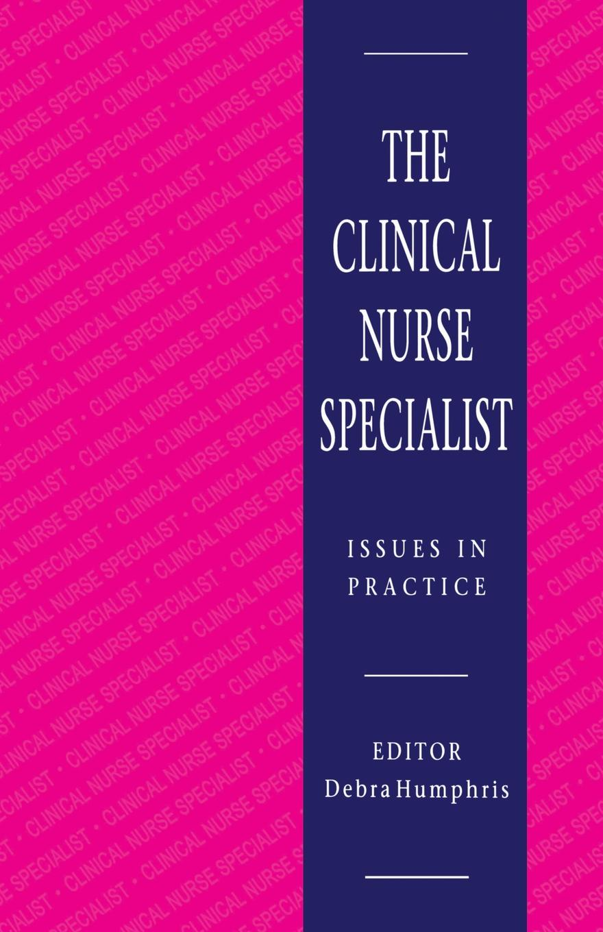 The Clinical Nurse Specialist. Issues in Practice brown marie annette the advanced practice registered nurse as a prescriber