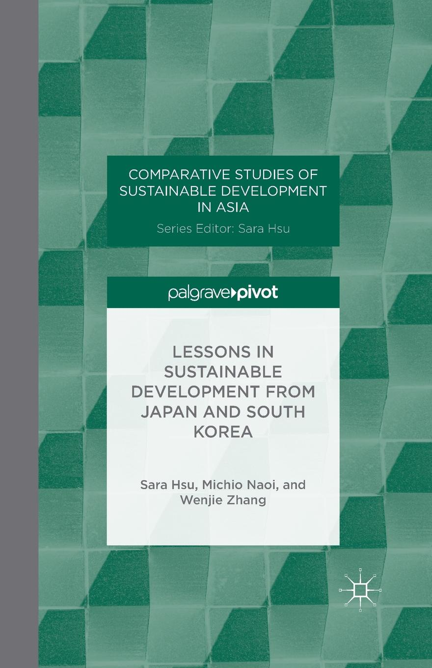 S. Hsu, M. Naoi, W. Zhang Lessons in Sustainable Development from Japan and South Korea juntunen marianne aksela maija holistic education for sustainable development in chemistry
