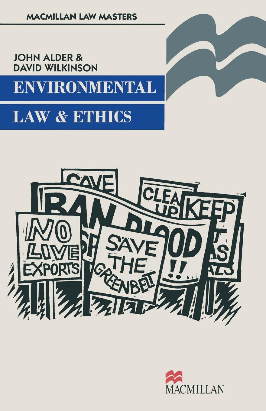 John Alder, David Wilkinson Environmental Law and Ethics schuenemeyer john statistics for earth and environmental scientists