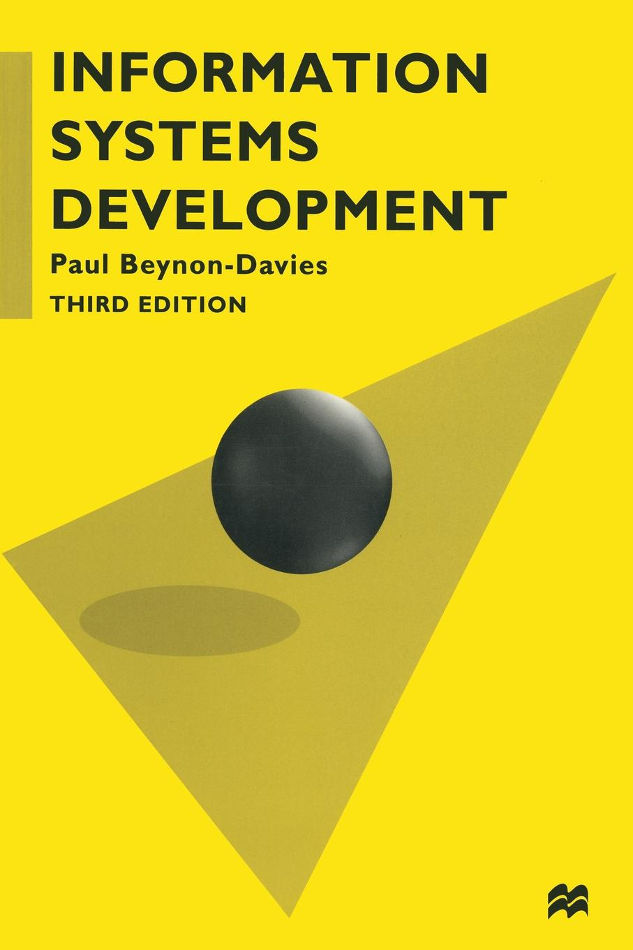 лучшая цена Paul Beynon-Davies Information Systems Development. An Introduction to Information Systems Engineering