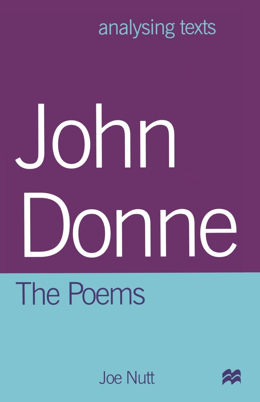 Joe Nutt John Donne. The Poems enrico giuseppe dapei donne