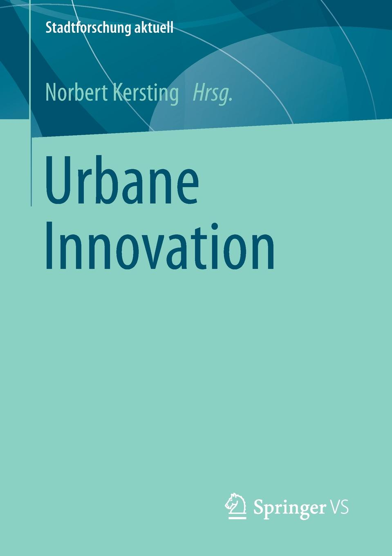 Urbane Innovation driving innovation