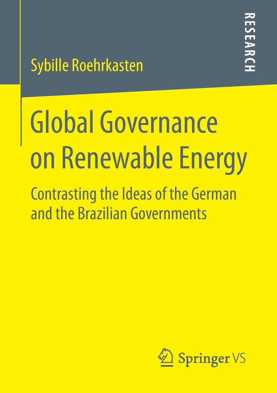 Sybille Roehrkasten Global Governance on Renewable Energy. Contrasting the Ideas of the German and the Brazilian Governments leisure contrasting color striped handbag