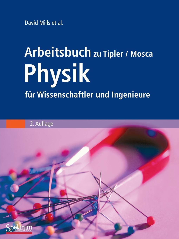 Arbeitsbuch zu Tipler/Mosca Physik fur Wissenschaftler und Ingenieure martin pohl physik für alle