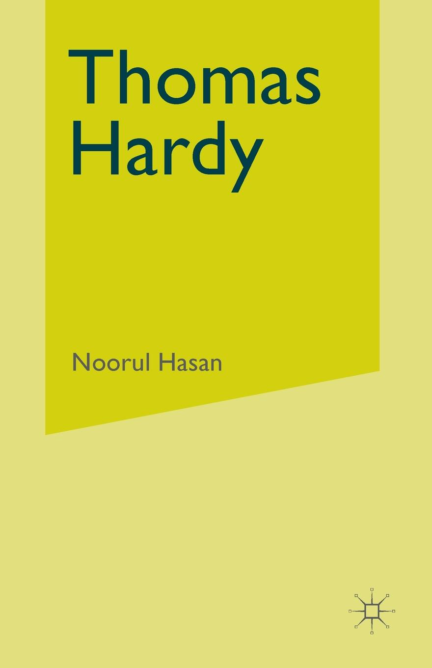 Noorul Hasan Thomas Hardy. The Sociological Imagination