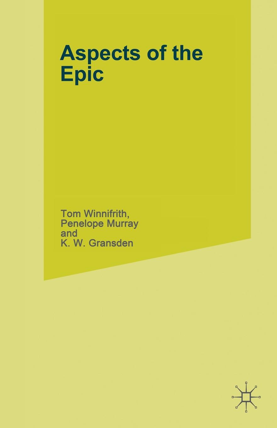Tom Winnifrith Aspects of the Epic