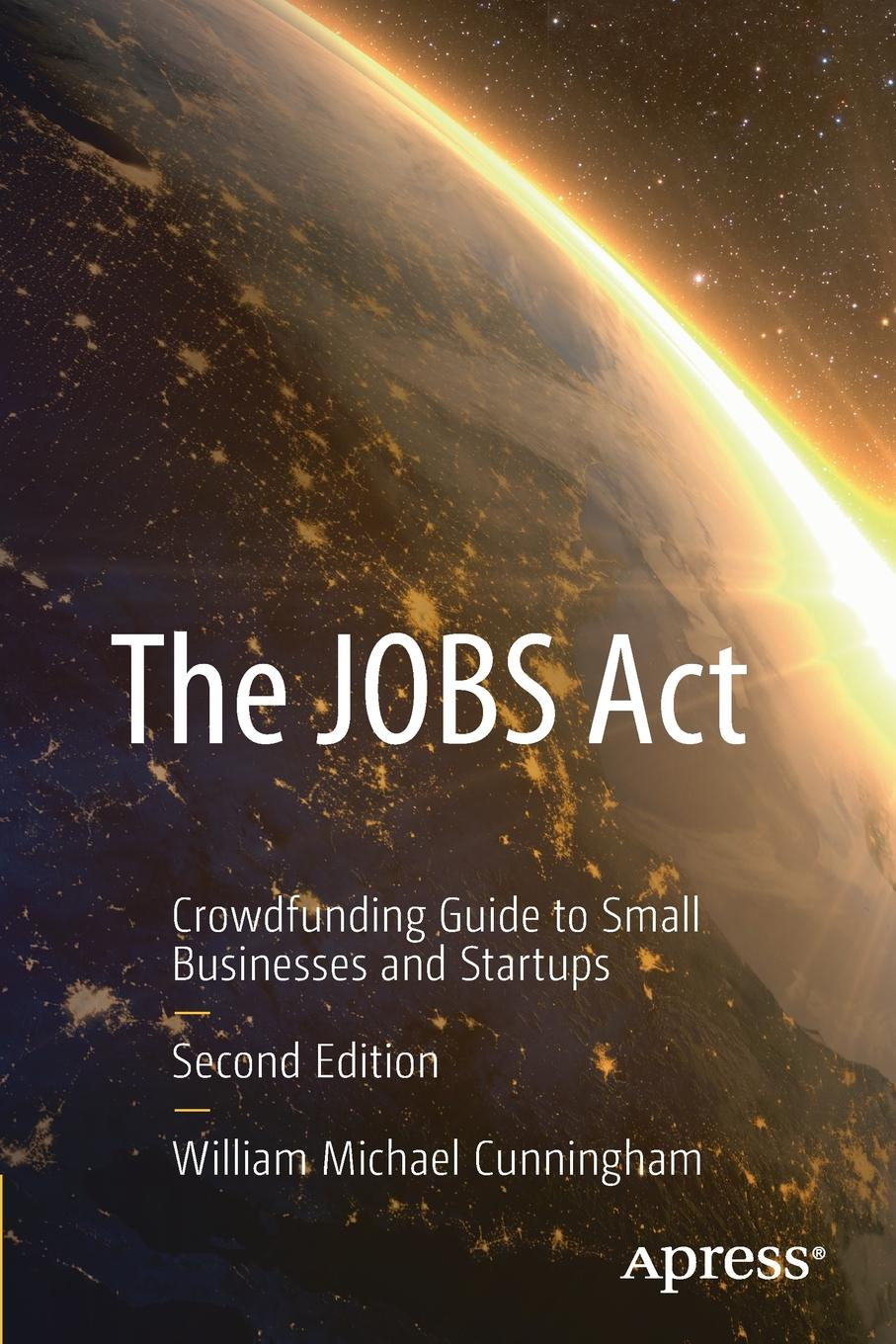 "The JOBS Act. Crowdfunding Guide to Small Businesses and Startups Книга""The JOBS Act. Crowdfunding Guide to Small Businesses..."