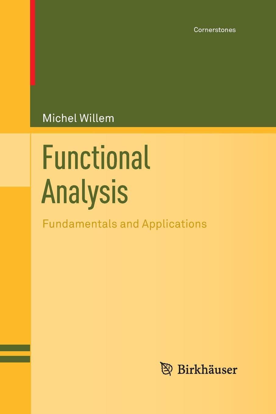 все цены на Michel Willem Functional Analysis. Fundamentals and Applications онлайн