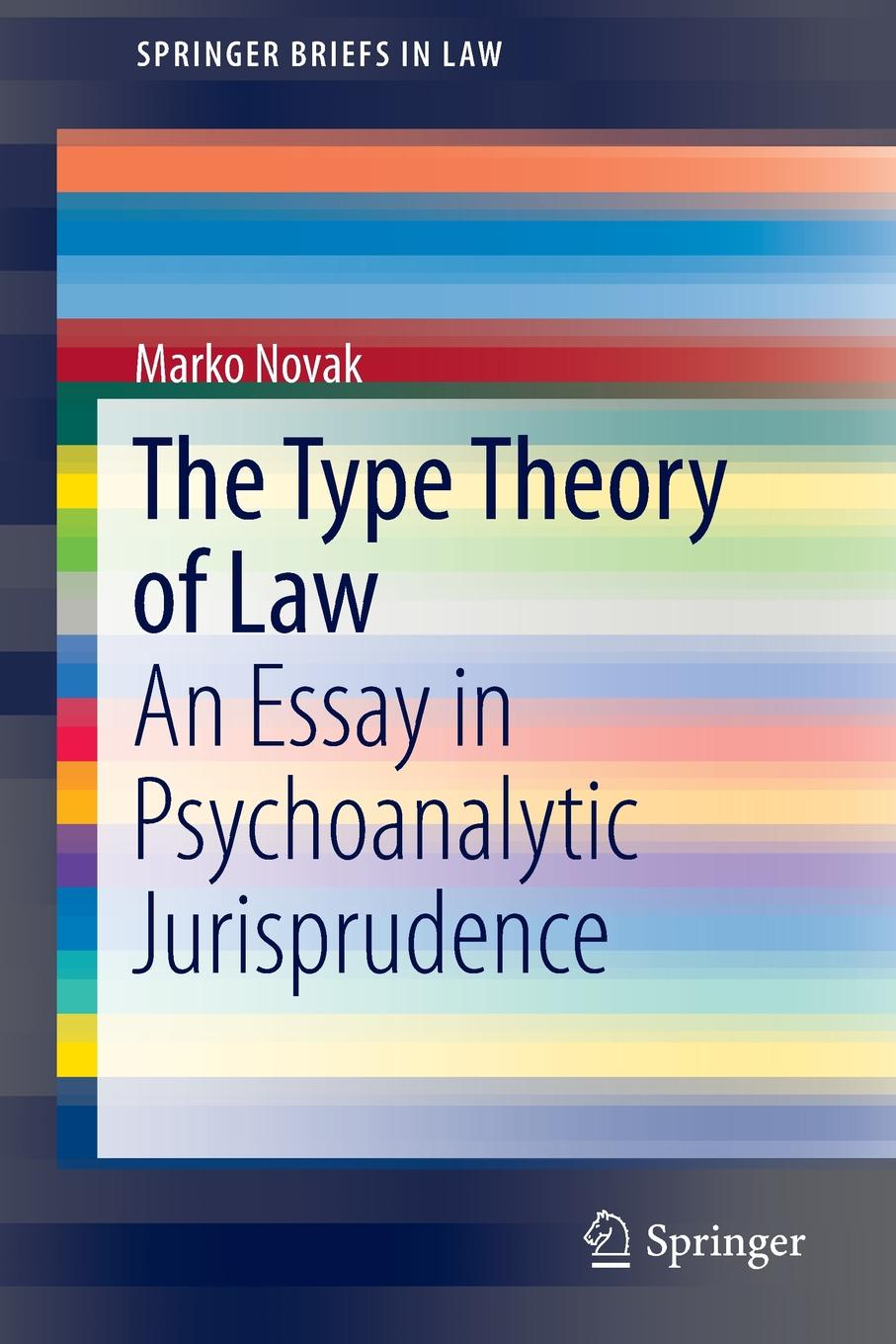 The Type Theory of Law. An Essay in Psychoanalytic Jurisprudence