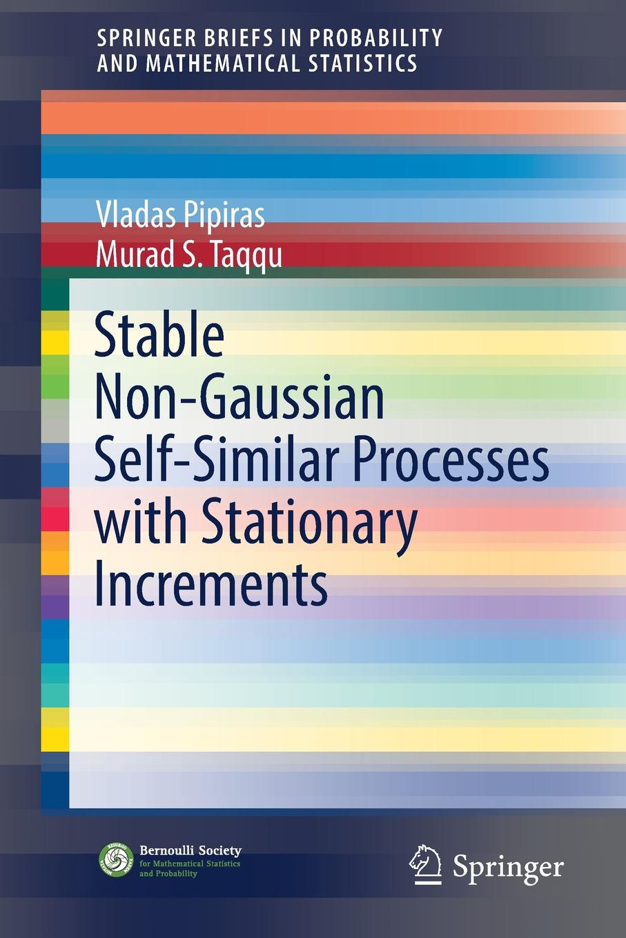 Vladas Pipiras, Murad S. Taqqu Stable Non-Gaussian Self-Similar Processes with Stationary Increments steven engels similar solutions to similar problems