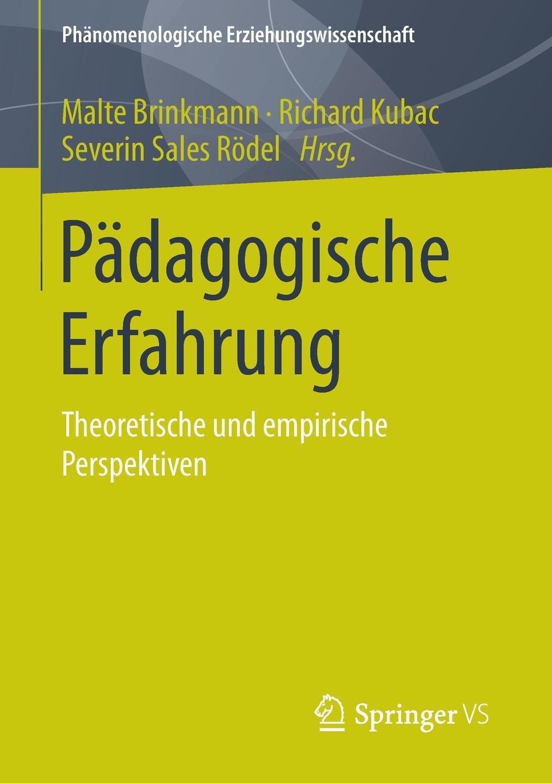 Padagogische Erfahrung. Theoretische und empirische Perspektiven erfahrung und berechnung