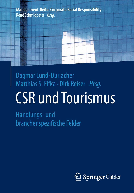 CSR und Tourismus. Handlungs- und branchenspezifische Felder marie h eine schulerorientierte evaluation des handlungs und projektorientierten deutschliteraturunterrichts