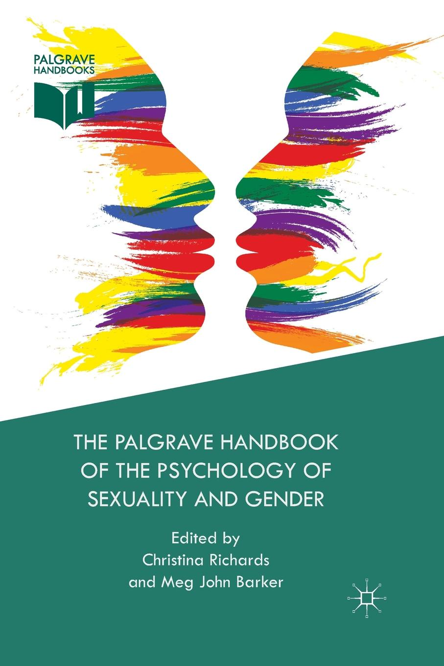 The Palgrave Handbook of the Psychology of Sexuality and Gender nancy cheever the wiley handbook of psychology technology and society