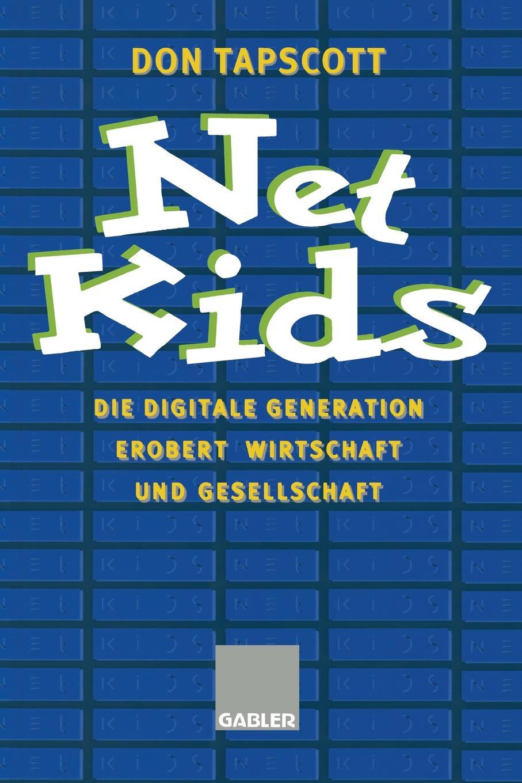 лучшая цена Don Tapscott Net Kids