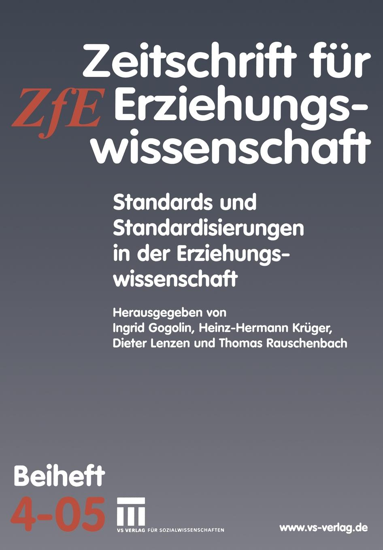 Standards und Standardisierungen in der Erziehungswissenschaft