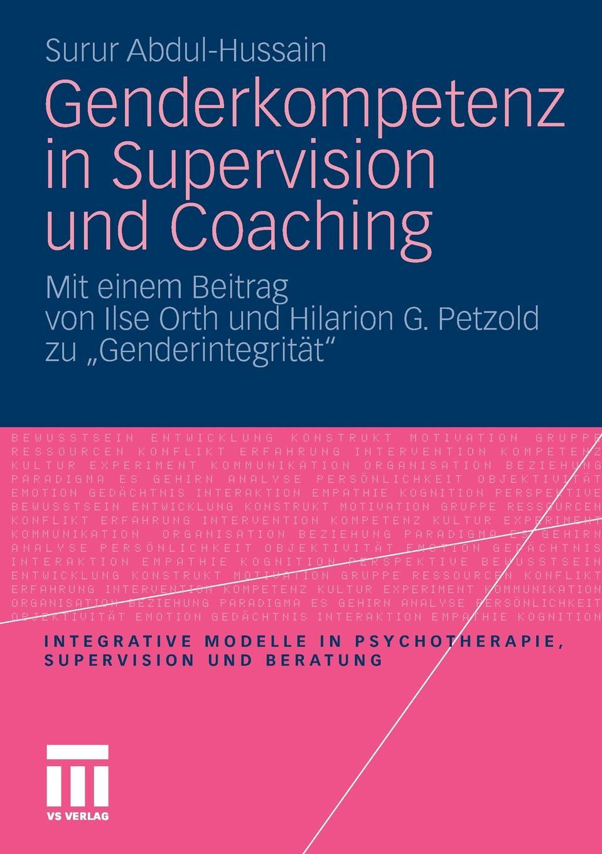Surur Abdul-Hussain Genderkompetenz in Supervision und Coaching stefan fleuth supervision und coaching in der individualpadagogischen jugendhilfe