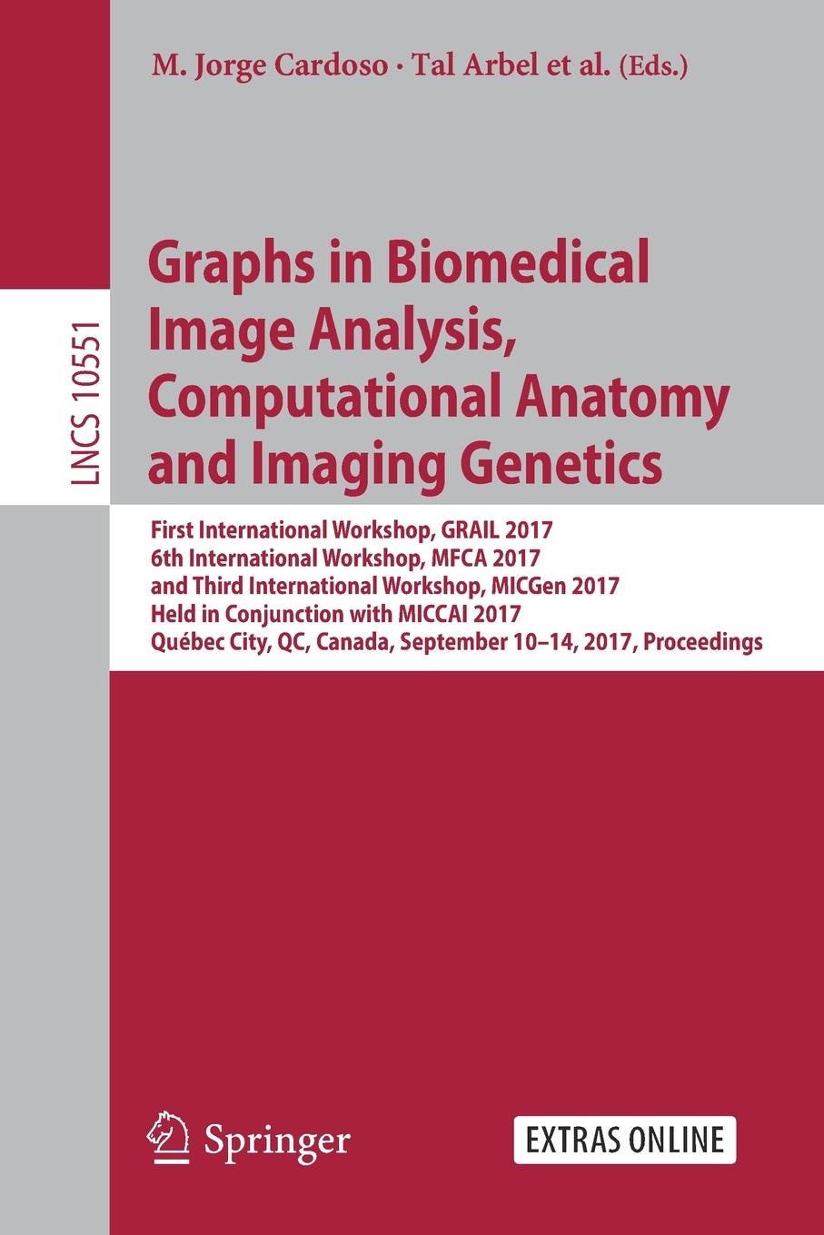 Graphs in Biomedical Image Analysis, Computational Anatomy and Imaging Genetics. First International Workshop, GRAIL 2017, 6th International Workshop, MFCA 2017, and Third International Workshop, MICGen 2017, Held in Conjunction with MICCAI 2017, ... devil s workshop