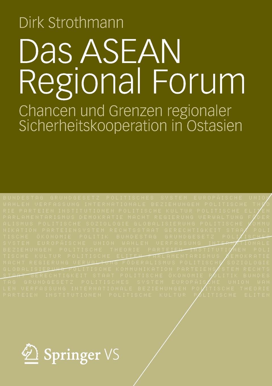Dirk Strothmann Das ASEAN Regional Forum forum