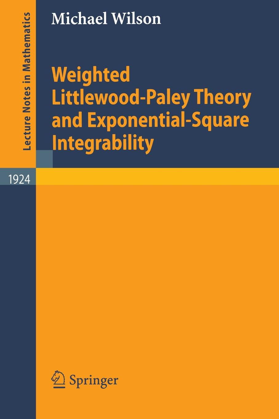 цены на Michael Wilson Weighted Littlewood-Paley Theory and Exponential-Square Integrability  в интернет-магазинах