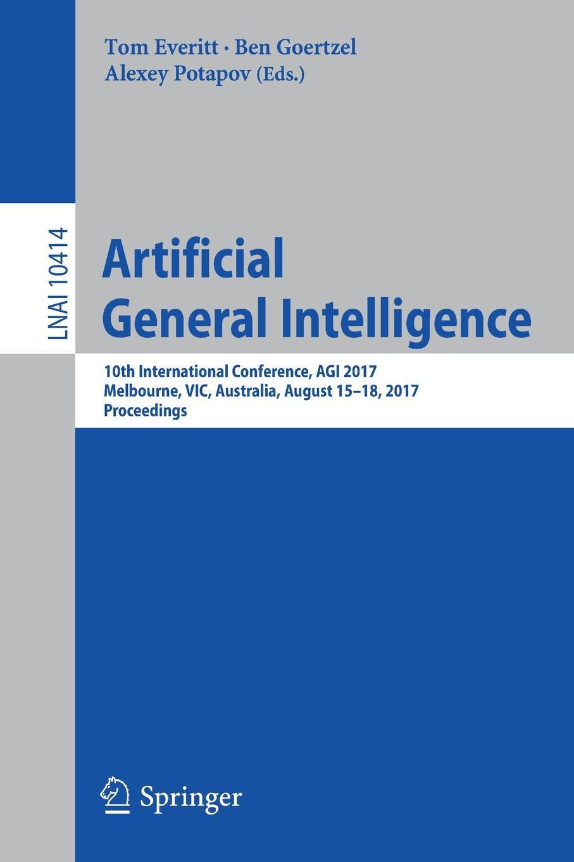 Artificial General Intelligence. 10th International Conference, AGI 2017, Melbourne, VIC, Australia, August 15-18, 2017, Proceedings train melbourne