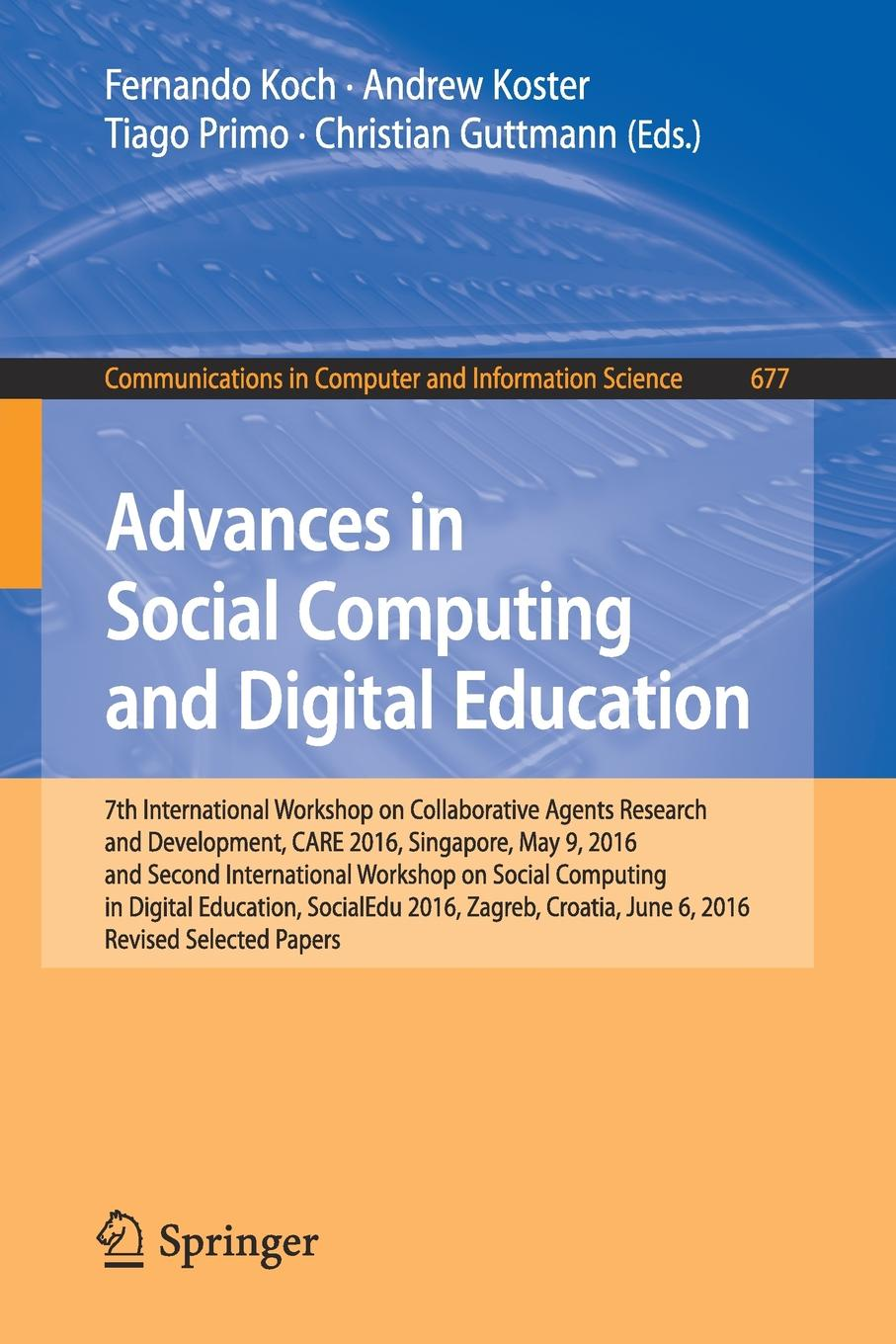 Advances in Social Computing and Digital Education. 7th International Workshop on Collaborative Agents Research and Development, CARE 2016, Singapore, May 9, 2016 and Second International Workshop on Social Computing in Digital Education, SocialEd... citizenship education and social development in zambia pb