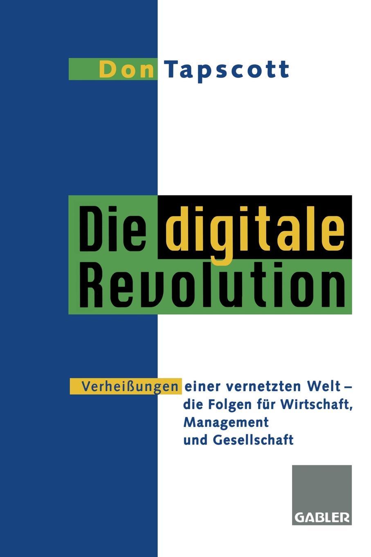 лучшая цена Don Tapscott Die digitale Revolution