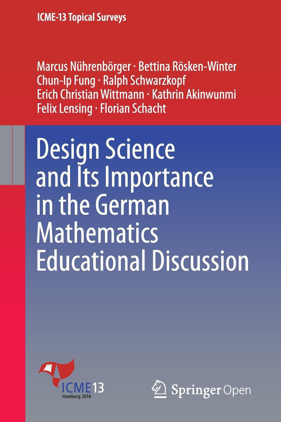 Marcus Nührenbörger, Bettina Rösken-Winter, Chun Ip Fung Design Science and Its Importance in the German Mathematics Educational Discussion mathematics and special educational needs