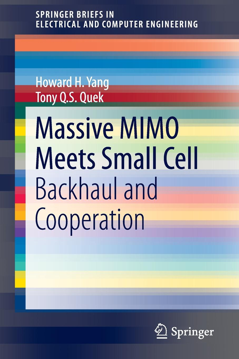 Howard H. Yang, Tony Q.S. Quek Massive MIMO Meets Small Cell. Backhaul and Cooperation стоимость