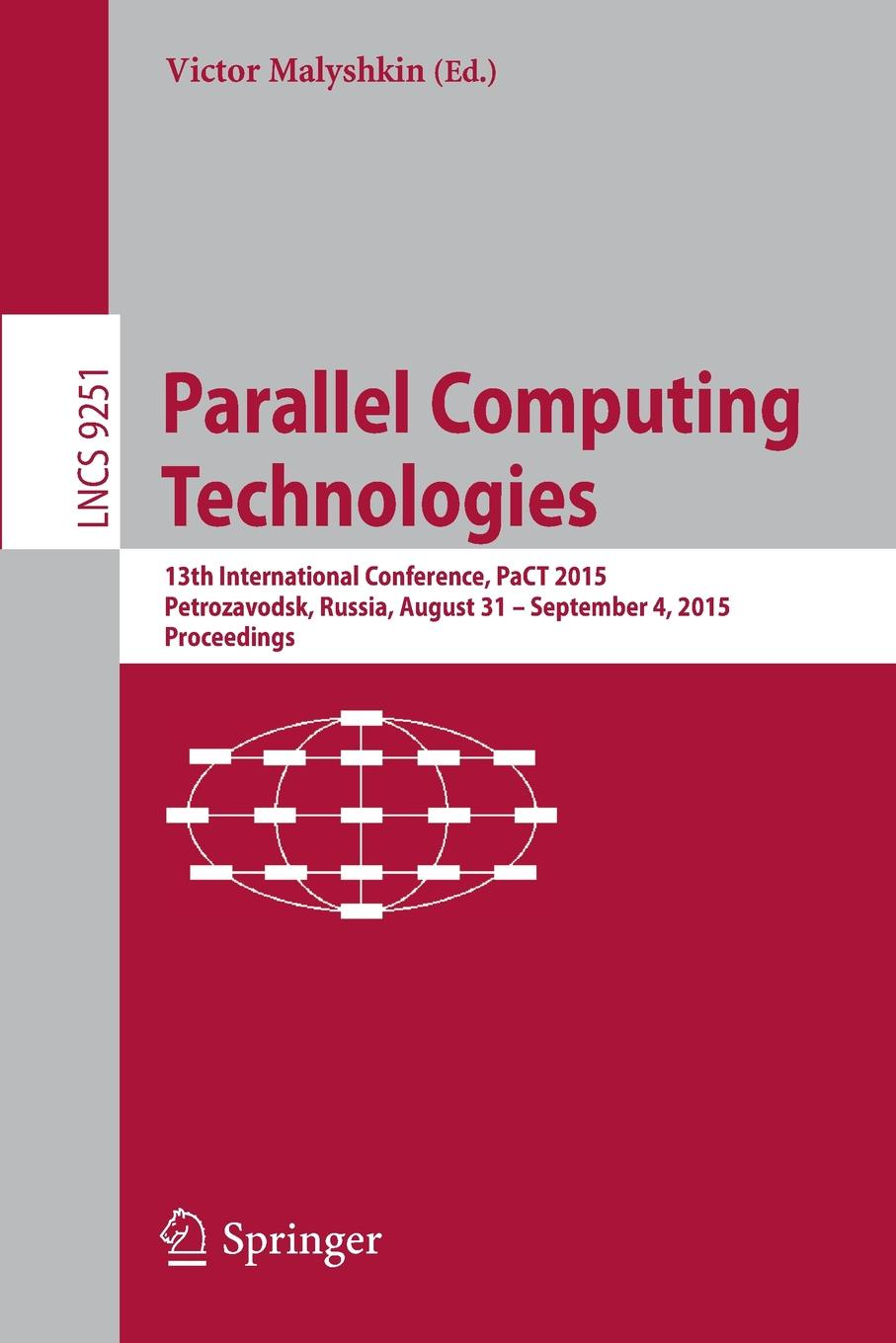 Parallel Computing Technologies. 13th International Conference, PaCT 2015, Petrozavodsk, Russia, August 31-September 4, 2015, Proceedings blood pact