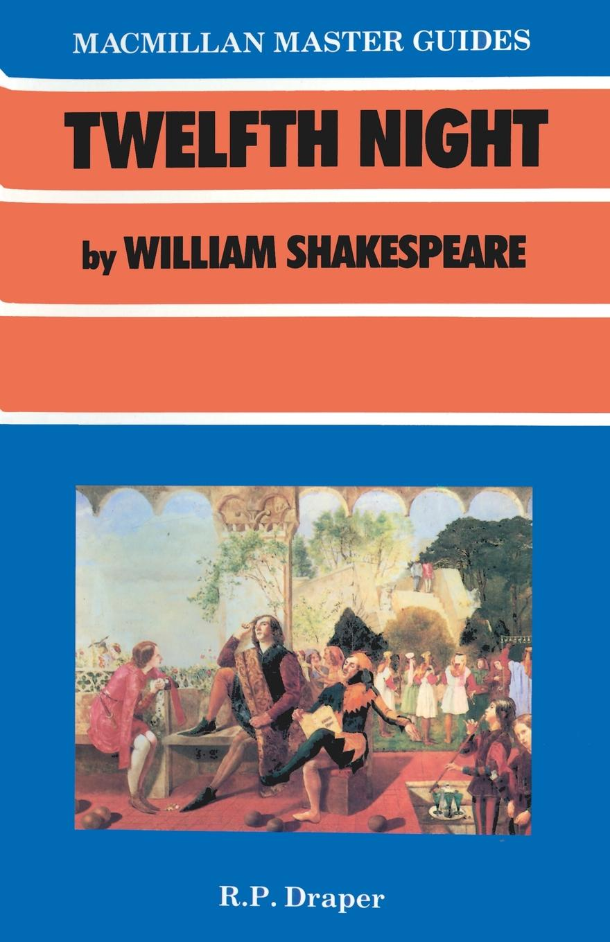 R P Draper Shakespeare. Twelfth Night shakespeare w twelfth night