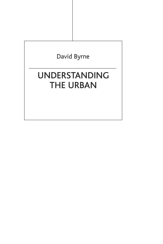 David Byrne Understanding the Urban david byrne