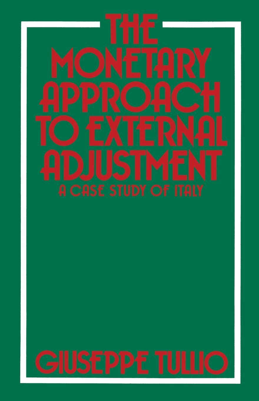 Giuseppe Tullio The Monetary Approach to External Adjustment. A Case Study of Italy friendly eastern border the case study of podlaskie voivodship