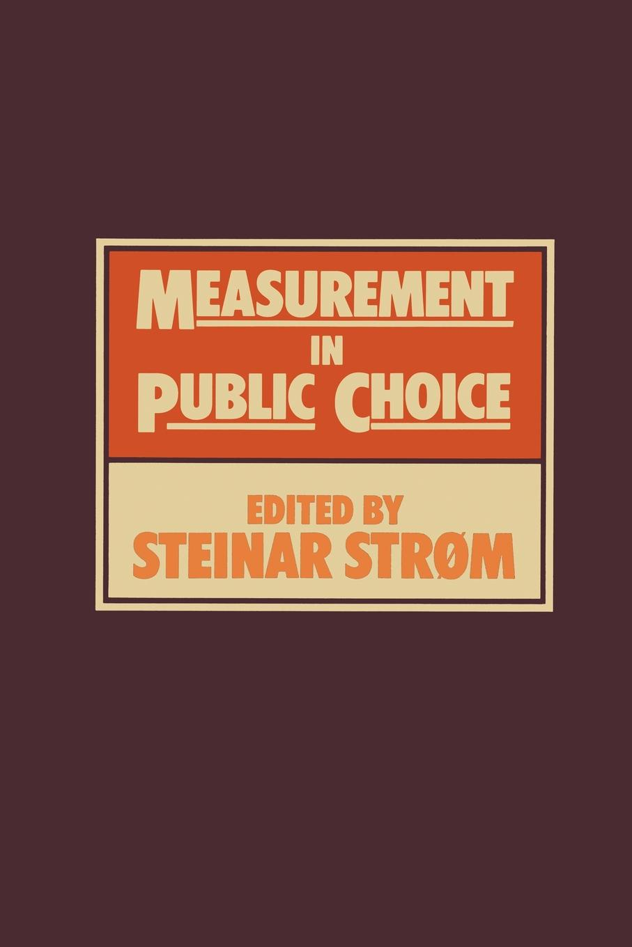 Фото - S. Strom Measurement in Public Choice paris s strom robert d strom thinking in childhood and adolescence