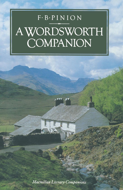 цена на F. B. Pinion A Wordsworth Companion. Survey and Assessment