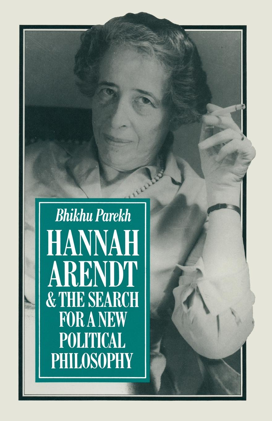 B.C. Parekh Hannah Arendt and the Search for a New Political Philosophy hannah and the hurricane easystarts