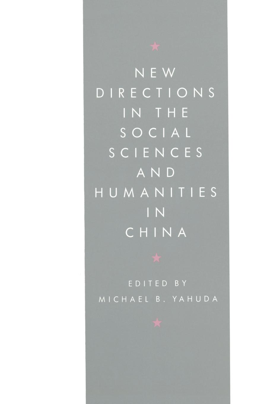 Michael B. Yahuda New Directions in the Social Sciences and Humanities China