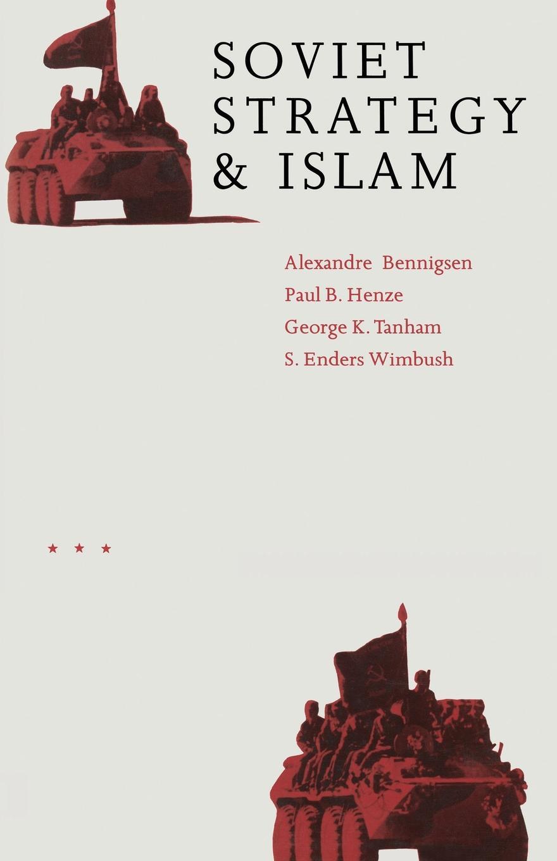 купить Soviet Strategy and Islam онлайн