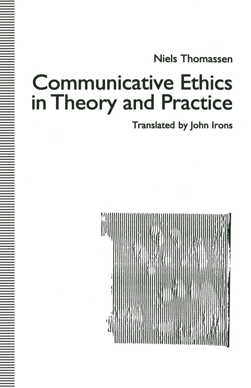 Niels Thomassen, trans John Irons Communicative Ethics in Theory and Practice john talbot mri in practice