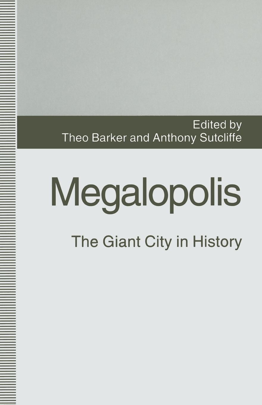 цена на Megalopolis. The Giant City in History