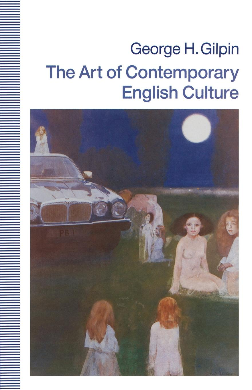 Фото - George H Gilpin The Art of Contemporary English Culture george biddlecombe the art of rigging