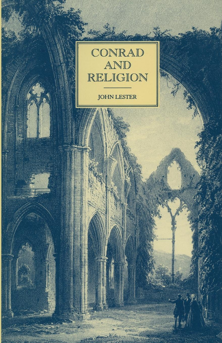 John Lester Conrad and Religion байрон д джордж гордон байрон пьесы
