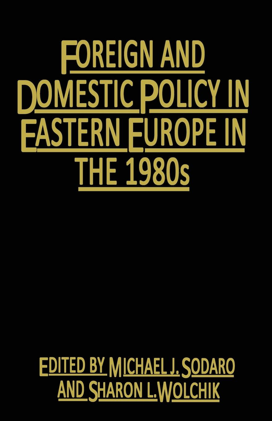 Foreign and Domestic Policy in Eastern Europe in the 1980s. Trends and Prospects patrick roose chemical marine monitoring policy framework and analytical trends