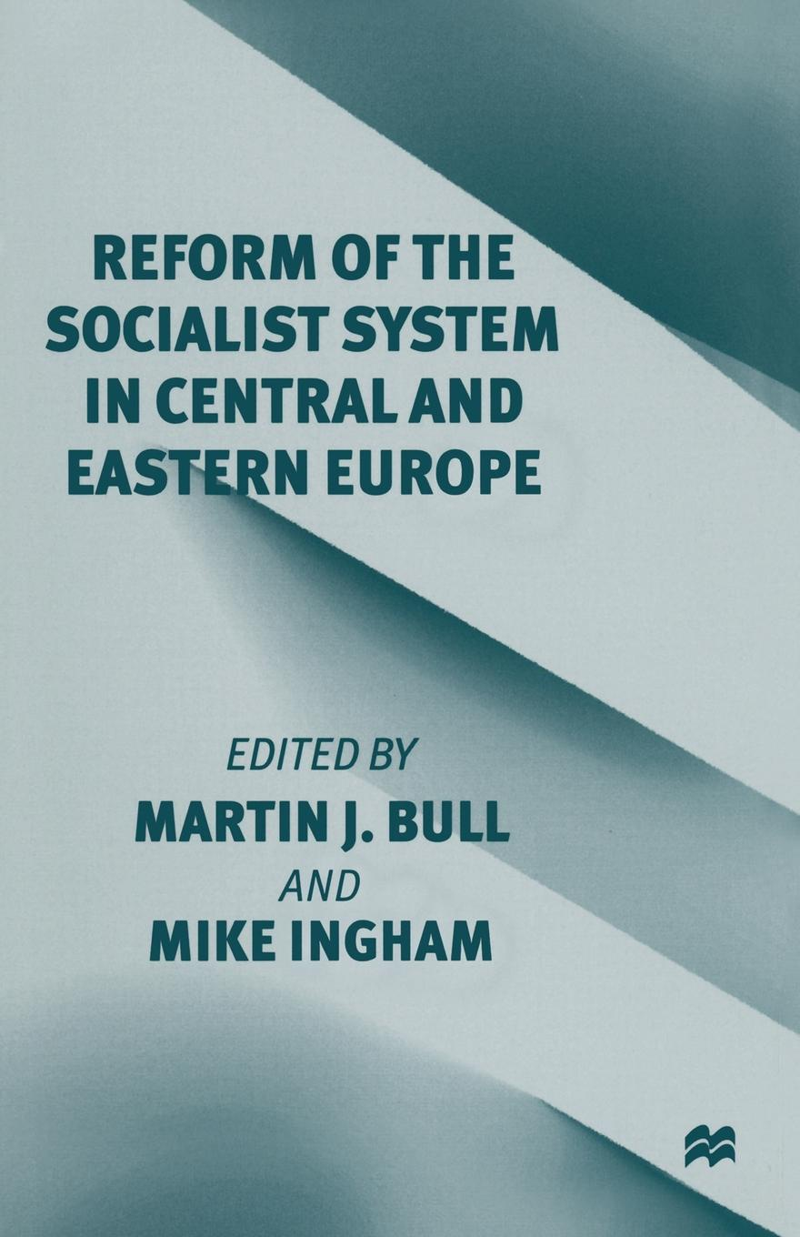 Reform of the Socialist System in Central and Eastern Europe educational reform in europe history culture and ideology