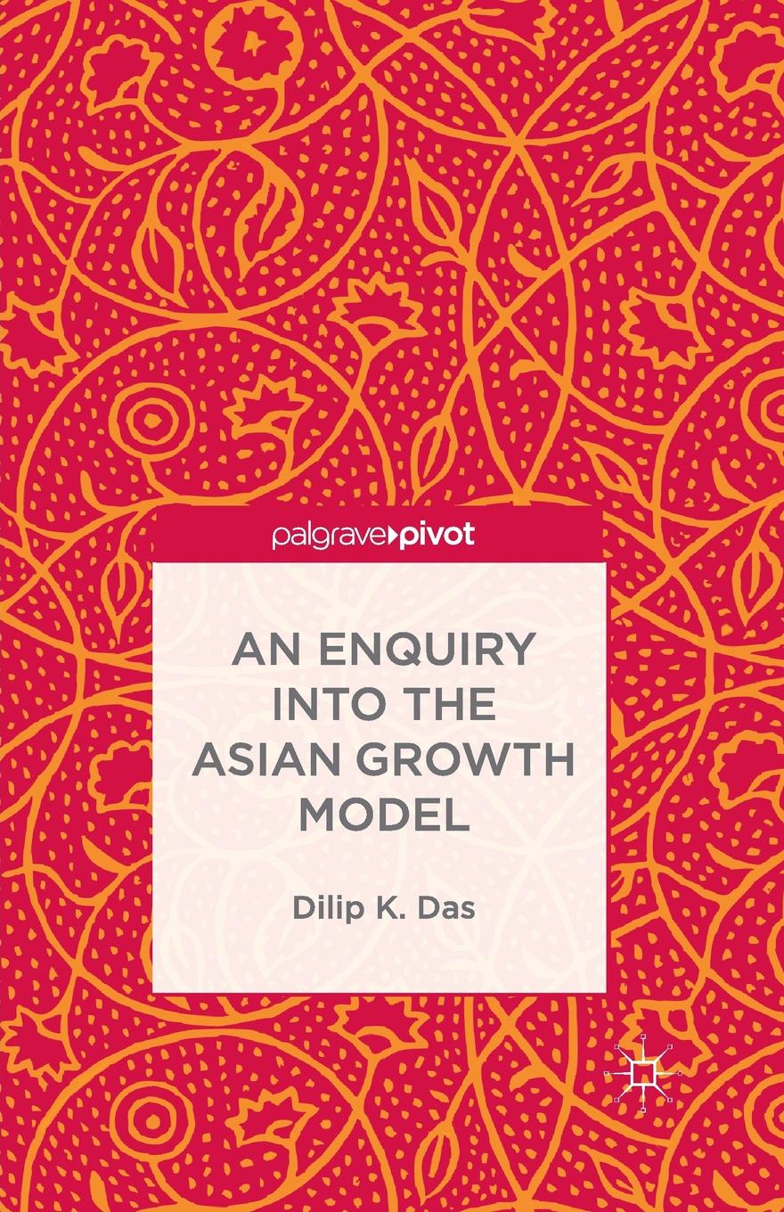 D. Das An Enquiry into the Asian Growth Model paddy scannell television and the meaning of live an enquiry into the human situation