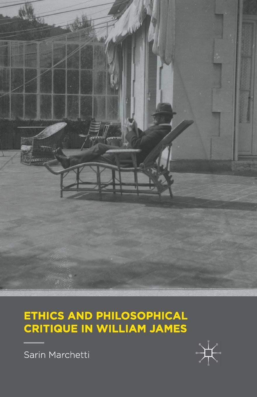 Sarin Marchetti Ethics and Philosophical Critique in William James richard smith education policy philosophical critique