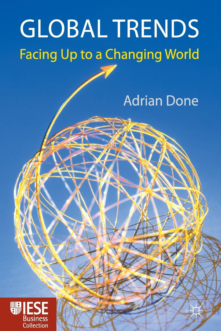 A. Done Global Trends. Facing up to a Changing World