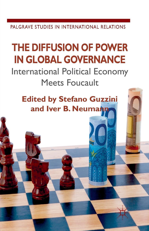 цены на The Diffusion of Power in Global Governance. International Political Economy meets Foucault  в интернет-магазинах