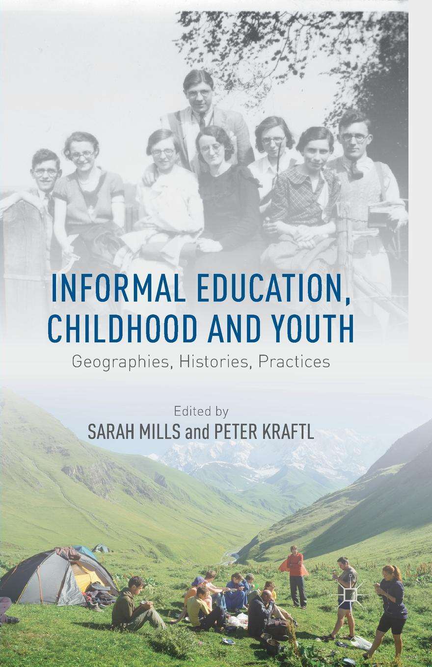 Informal Education, Childhood and Youth. Geographies, Histories, Practices tolstoy l childhood boyhood youth