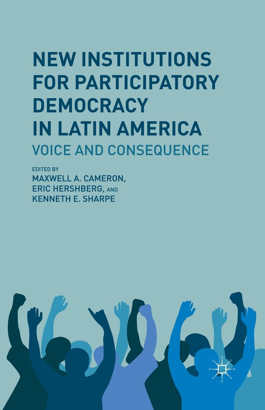 Kenneth E. Sharpe New Institutions for Participatory Democracy in Latin America. Voice and Consequence a generic architecture for e government and e democracy